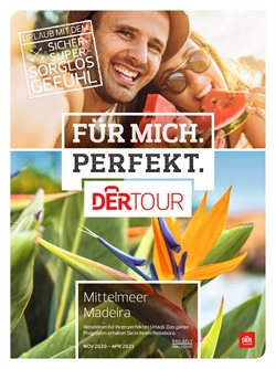 Angebote von Reisen im DERTOUR Prospekt in Wels ( Mehr als 30 Tage )