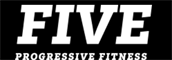 FIVE PROGRESSIVE FITNESS